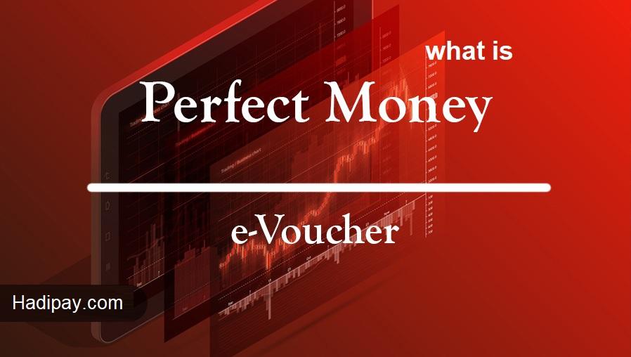 what is Perfectmoney E-Voucher