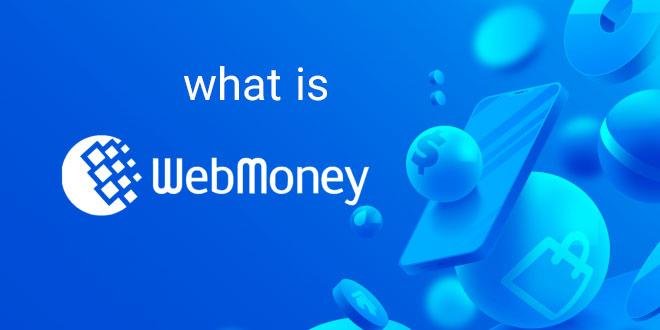 what is webmoney
